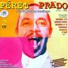 Couverture de l'album Pérez Prado. Sus 40 Grandes Canciones