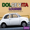 Cover of the album Dolce Vita Lounge 2 - The Finest Lounge Sound From Italy
