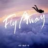 Couverture de l'album Fly Away - Single