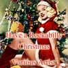 Cover of the album Have a Rockabilly Christmas