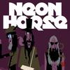 Couverture de l'album Neon Horse