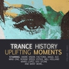Cover of the album Trance History - Uplifting Moments, Vol. 3