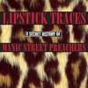 Cover of the album Lipstick Traces: A Secret History of Manic Street Preachers