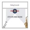 Couverture de l'album It's in His Kiss