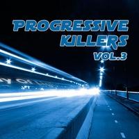 Cover of the track Progressive Killers Volume 3