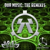 Cover of the album Our Music (The Remixes)