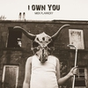Couverture de l'album I Own You