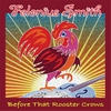 Cover of the album Before That Rooster Crows