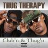 Couverture de l'album Club'n & Thug'n