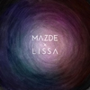Cover of the album Mazde X LissA (feat. Lissa) - Single