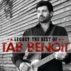 Couverture de l'album Legacy: The Best Of Tab Benoit