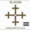 Couverture de l'album God Hates Us All
