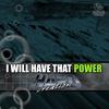 Couverture de l'album I Will Have That Power - EP