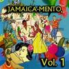 Cover of the album Jamaica-Mento, Vol. 1