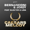 Cover of the track Caesars Melody (Club Mix) [feat. Gloster & Lira]