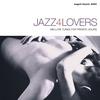 Couverture de l'album Jazz 4 Lovers (Mellow Tunes for Private Hours)