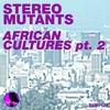 Couverture de l'album African Cultures (Part 2 Incl. Rafix & David Mateo) - Single