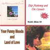Cover of the album Land of Love and Your Funny Moods 2 Cd Set