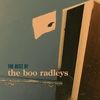 Cover of the album Best of the Boo Radleys