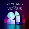 Cover of the album 21 Years of Vicious