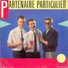 Cover of the track Partenaire Particulier 1984