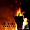 Couverture de l'album Unruly Prayer - Single