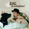 Cover of the album Bang Goes the Knighthood