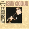Cover of the album Verve Jazz Masters 33: Benny Goodman