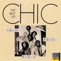 Couverture du titre Dance, Dance, Dance: The Best of Chic