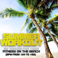 Couverture du titre Summer Workout - 50 Tracks for Your Fitness On the Beach