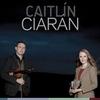 Couverture de l'album Caitlín & Ciarán