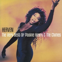 Couverture du titre Heaven - The Very Best of Pauline Henry & the Chimes