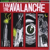 Couverture de l'album I Am the Avalanche