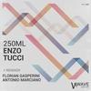 Couverture du titre 250 ml (Antonio Marciano Remix)