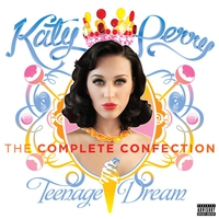 Cover of the track Teenage Dream: The Complete Confection