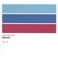 Cover of the track Sounds Like Stilwerk, Volume 3