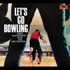 Cover of the album Let's Go Bowling (Remastered)