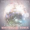 Couverture de l'album 212 North 12th St. (WhiteNoize Remix) - Single