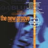 Cover of the album The New Groove: The Blue Note Remix Project, Vol. 1
