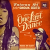 Couverture du titre One Last Dance (feat. Anouk Aiata)
