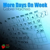Cover of the track More Days On Week