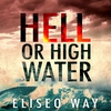Couverture de l'album Hell or High Water - Single