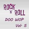 Cover of the album Rock & Roll Doo Wop, Vol. 5