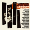 Cover of the album Vargas Blues Band & Company