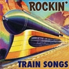 Cover of the album Rockin' Train Songs