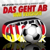 Couverture de l'album Das geht ab (Wir feiern die ganze Nacht) [WM Version] - EP
