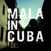 Cover of the album Mala in Cuba