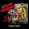 Couverture de l'album The Time Machine (Original Soundtrack)