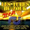 Couverture de l'album Les tubes du zouk, 2005