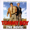 Couverture de l'album Tommy Boy (The Movie) [Music from the Motion Picture]